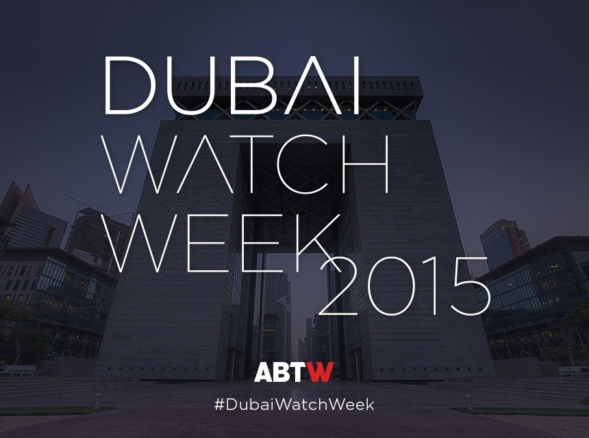 Who Makes The Best Dubai Watch Week 2015: Follow Our Coverage October 18-22nd Replica Watches Young Professional